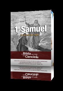 1 Samuel: La Biblia Bajo el Lente de la Ciencia