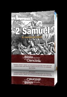 2 Samuel: La Biblia bajo el lente de la Ciencia