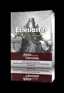 Eclesiastés Bajo el Lente de la Ciencia