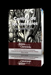 Cantar de los Cantares - La Biblia Bajo el Lente de la Ciencia