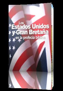 Estados Unidos y Gran Bretaña en la profecía bíblica