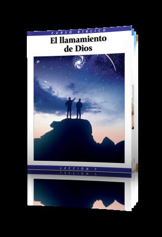 Curso Bíblico Lección 7 El llamamiento de Dios