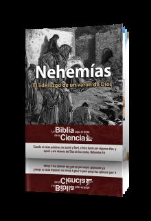 Nehemías Bajo el Lente de la Ciencia