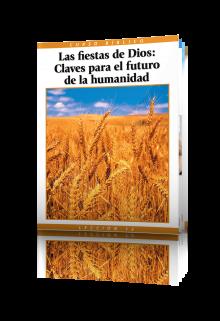 Curso Bíblico Lección 12 Las fiestas de Dios: Claves para el futuro de la humanidad