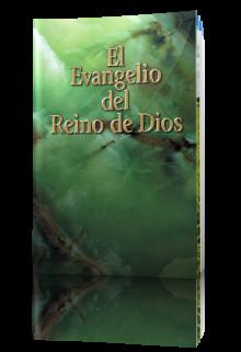 El Evangelio del Reino de Dios