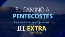 El camino a Pentecostés - Serie
