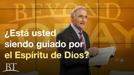 ¿Está usted siendo guiado por el Espíritu de Dios?